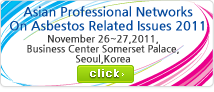 Asian Professional Networks On Asbestos Related Issues 2011